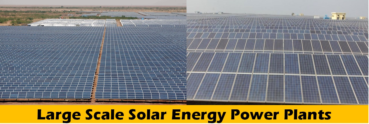 Large Scale Solar Energy Projects